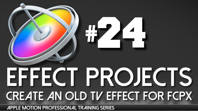Apple Motion Professional Training 24 Effect Projects +